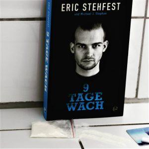 Eric Stehfest und Michael J. Stephan - 9 Tage wach